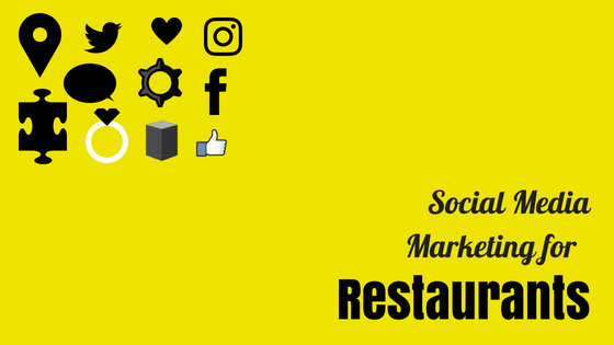 Social Media Marketing for Restaurants a Complete Guide